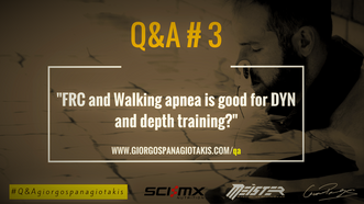 Q&A #3 - FRC and Apnea walking. Good or not for DYN and Depth?
