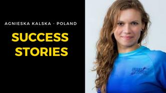 A Success Story of Agnieszka Kalska - Poland
