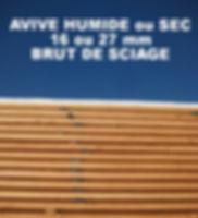 Avivés voliges tasseaux brut de sciage humide ou sec, brut ou raboté, Ambiance Bois Limousin, matériaux écologique, scierie