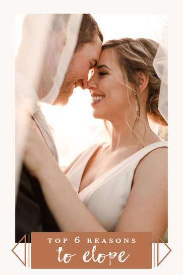 Top 6 Reasons to Elope