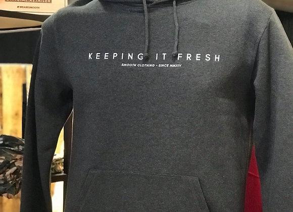 Grey Hoodie -Keep It Fresh