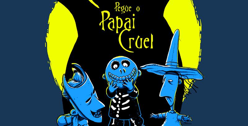 Camiseta Papai Cruel