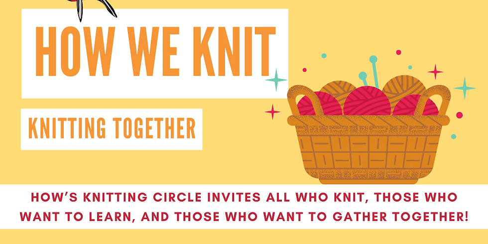 HOW We Knit