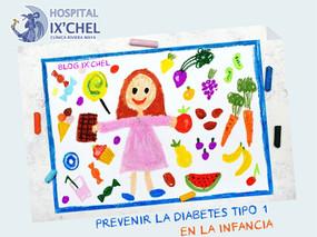 PREVENIR LA DIABETES TIPO 1 EN LA NIÑEZ