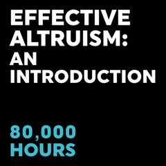 Effective Altruism: An Introduction