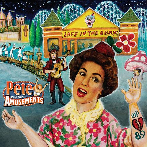 "Pete & The Amusements  ""Laff In The Dark""  Original Motion Picture Soundtrack"