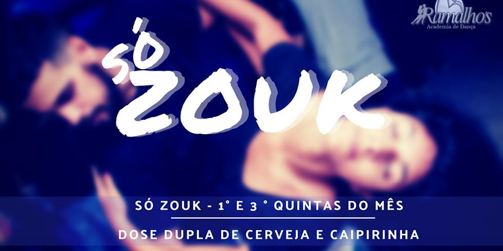 Festa Só Zouk - Toda 1ª e 3ª quintas do mês (1)