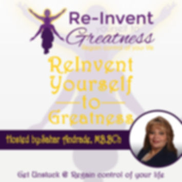 Reinvent Yourself to Greatness With Sahar Podcast