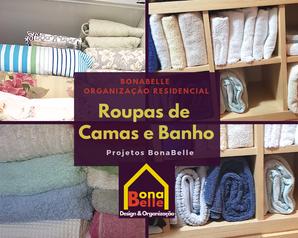 Organização Residencial - Roupas de Cama e Banho