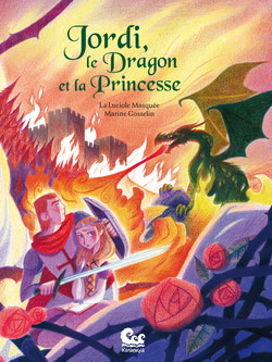 Jordi, le Dragon et la Princesse