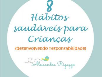 8 Hábitos Saudáveis para Crianças - Desenvolvendo Responsabilidade
