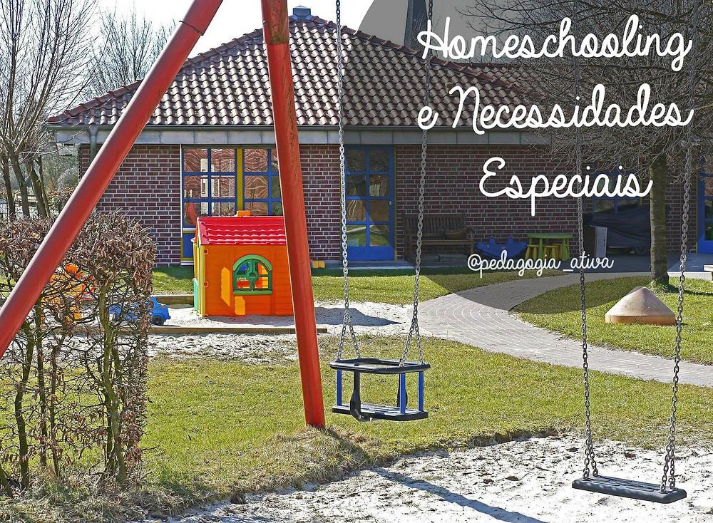 Homeschooling educação domiciliar e educação especial