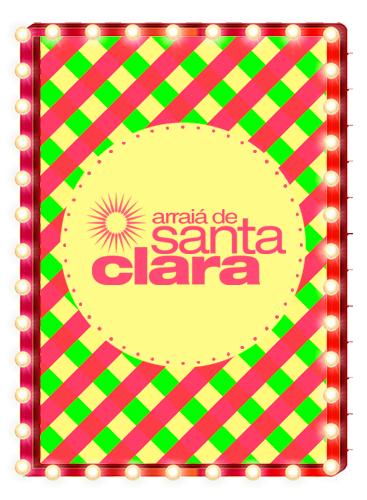 ARRAIÁ DE SANTA CLARA