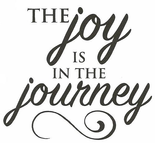 Joy Is In the Journey Vinyl Decal