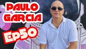 EP - 50 Paulo Garcia