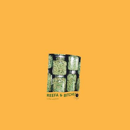 Reefa & Bitchez Sweatshirt