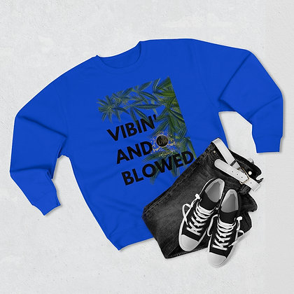 Vibin' & Blowed Premium Crewneck Sweatshirt