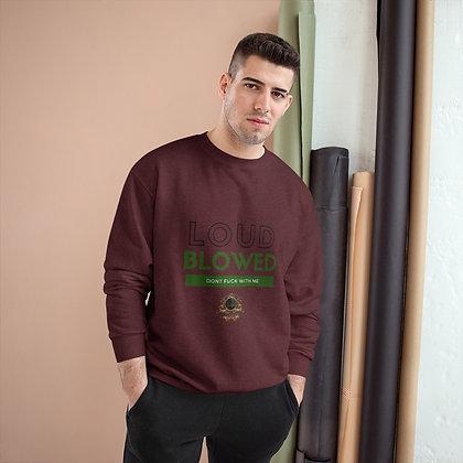 LOUD BLOWED Sweatshirt