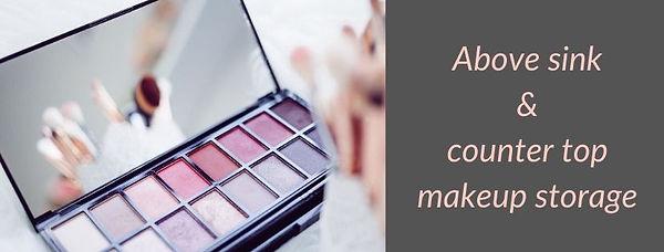 above sink makeup.jpg