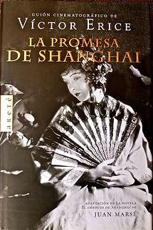 La Promesa de Shanghai Víctor Erice