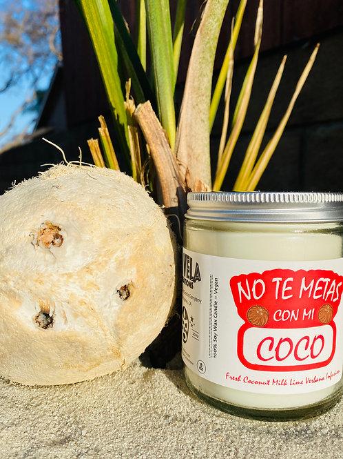 No Te Metas Con Mi Coco ~ Coconut Lime Verbena Infusion ~ 8oz