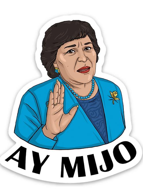 Ay Mijo - Premium Vinyl Stickers