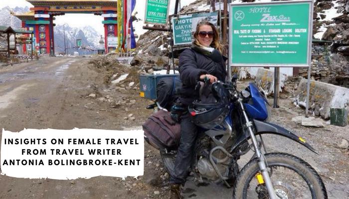 Insights on Female Travel From Travel Writer Antonia Bolingbroke-Kent