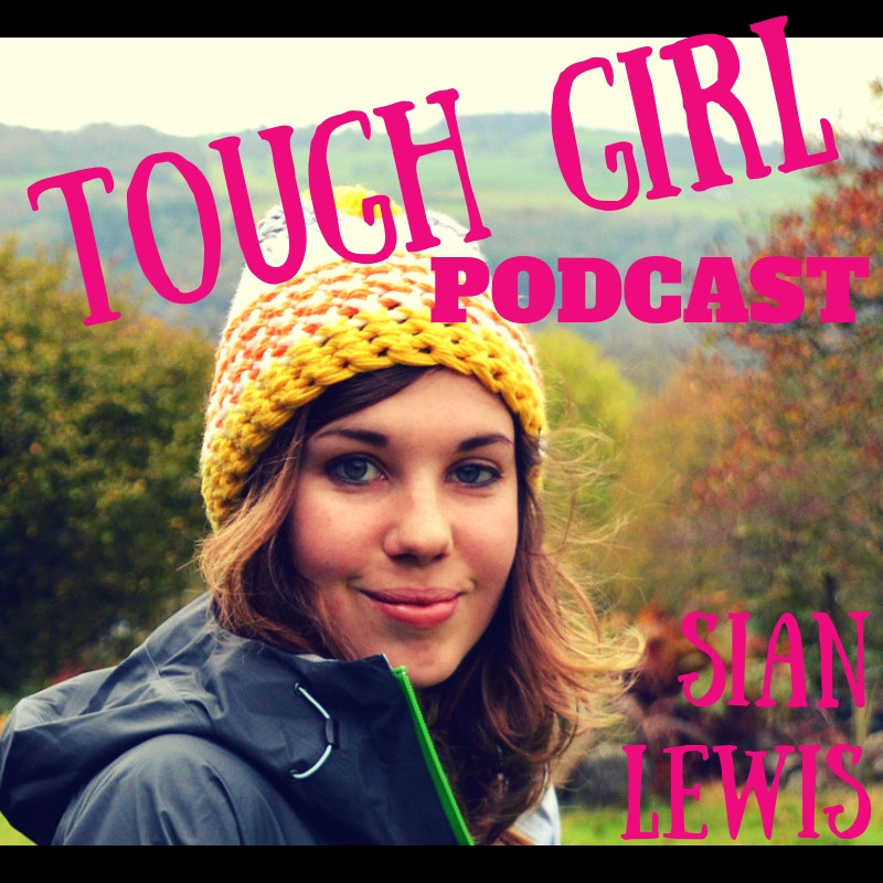 Sian Lewis - The Girl Outdoors: The Wild Girl's Guide to Adventure, Travel and Wellbeing!