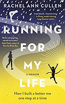 Book Review: Running For My Life: How I Built a Better Me, One Step at a Time