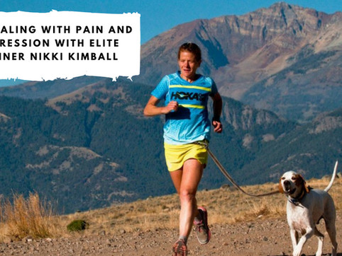 On Dealing with Pain and Depression with Elite Runner Nikki Kimball