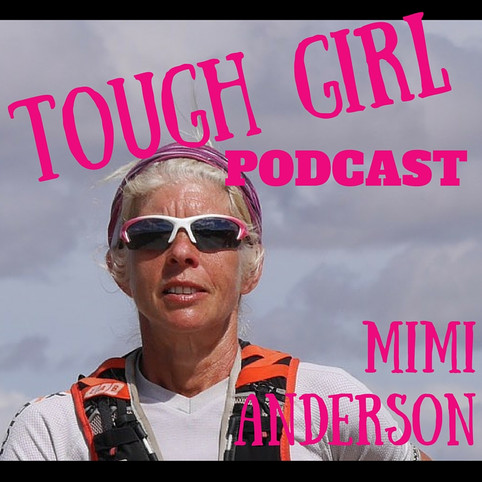 Tough Girl - Mimi Anderson - Endurance Runner& Multiple Guinness World Record Holder!