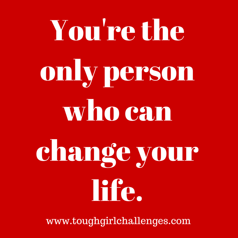 You're_the_only_person_who_can_change_your_life.png