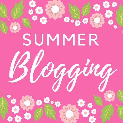 Summer Blogging 2017