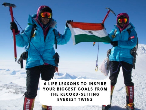 6 Life Lessons to Inspire Your Biggest Goals from the Record-Setting Everest Twins