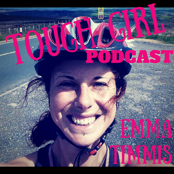 Transcript of the Tough Girl Podcast with Emma Timmis - National Adventurer of the Year 2015 for Run