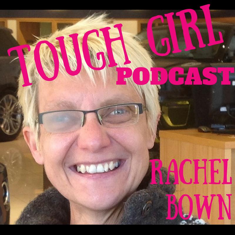 Tough Girl - Rachel Bown