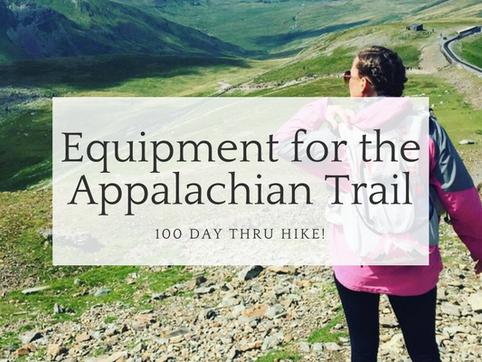 Equipment for the Appalachian Trail