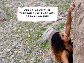 Changing Culture Through Challenge with Sara Al Awadhi