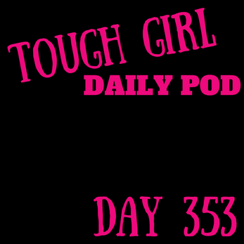 Tough Girl Daily PODCAST! Tuesday 19th December - New episode, a scam? Instagram!