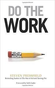 Blinkist - Inspiring Books! Do the Work   By Steve Pressfield