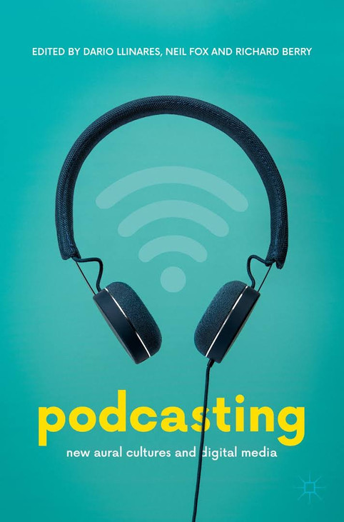 Podcasting new aural cultures and digital media.