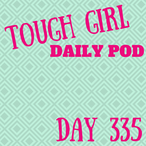 Tough Girl Daily PODCAST! Friday 1st December - So much chat!!!! Patrons, Uni & working life…