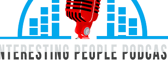 The Interesting People Podcast