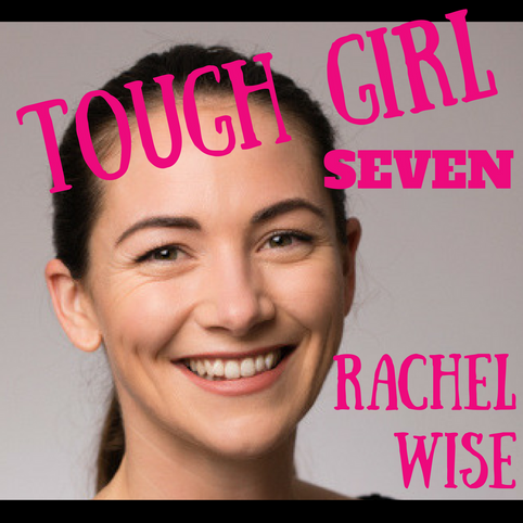 Tough Girl 7 - Rachel Wise taking a gap year with her family and heading off to travel the world!
