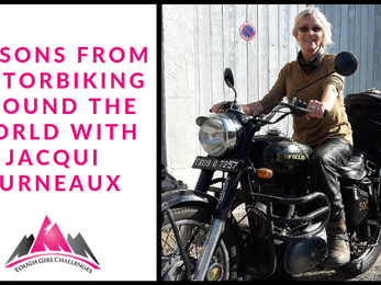 Lessons from Motorbiking Around the World with Jacqui Furneaux