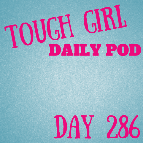 Tough Girl Daily PODCAST! Friday 13th October - 1st day back at University & being late!