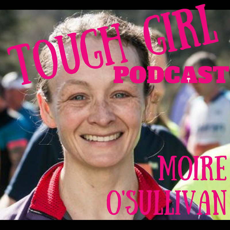 Tough Girl - Moire O'Sullivan - Mountain Runner,  Adventure Racer, & New Mum! Author of Bump, Bike and Baby!