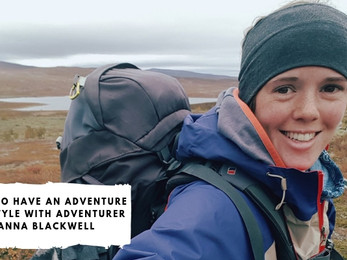 How to Have an Adventure Lifestyle with Adventurer Anna Blackwell