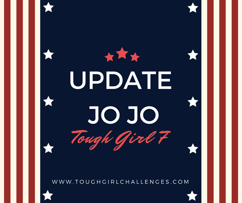 Update from Jo Jo - Tough Girl 7