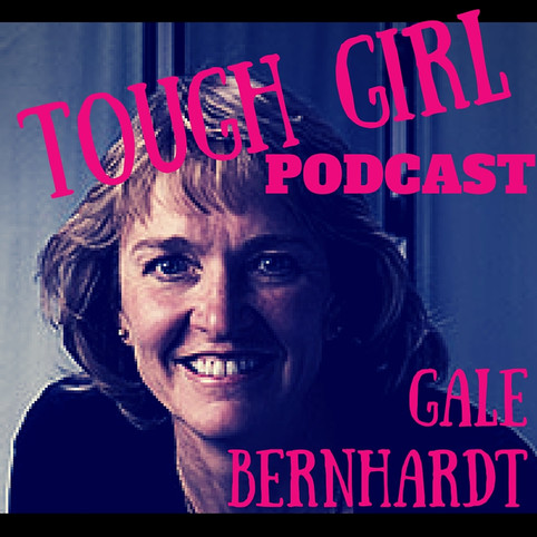 Transcript of the Tough Girl Podcast with Gale Bernhardt - USA Olympic Triathlon Team & Olympic